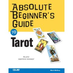The Absolute Beginner Guide to Tarot