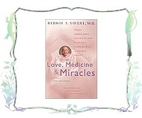 Love, Medicine and Miracles : Lessons Learned About Self-Healing