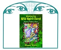 Waking the Wild Spirit Tarot: Discover the Magic in Nature
